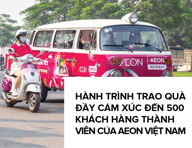 Hành Trình Trao Quà Đầy Cảm Xúc Đến 500 Khách Hàng Thành Viên Của Aeon Việt Nam